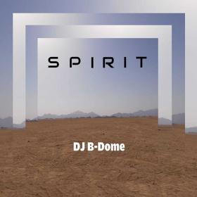 DJ B-DOME - SPIRIT